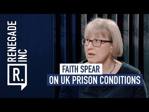 FAITH SPEAR on UK Prison Conditions