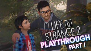 Life is Strange 2 Playthrough! Part 1