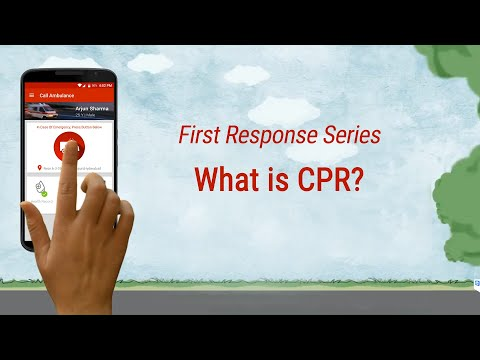 First Response Series: What is Cardio-Pulmonary-Resuscitation(CPR)