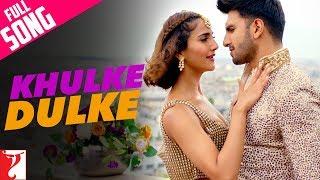 Khulke Dulke | Full Song | Befikre | Ranveer Singh | Vaani Kapoor | Gippy Grewal | Harshdeep Kaur