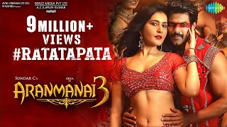 Ratatapata - Video Song | Aranmanai 3 | Arya, Raashi Khanna | Sundar C | C. Sathya | Arivu