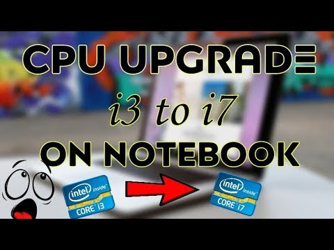 HOW TO UPGRADE PROCESSOR (CPU) OF LAPTOP | i3 to i7 🔥 | Make Laptop fast for gaming |