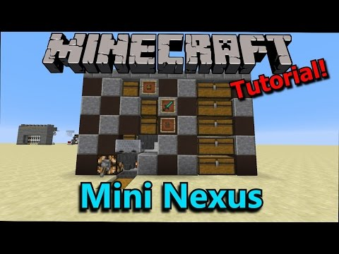 [Tutorial] Minecraft Mini Nexus Storage System
