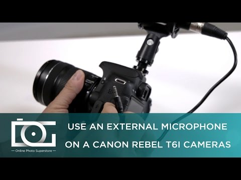 TUTORIAL | How to Use an External Microphone on A CANON Rebel T6i Cameras