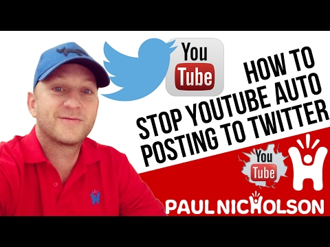 How To: Stop Youtube Posting Video Updates To Twitter