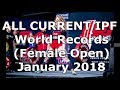 ALL CURRENT IPF CLASSIC WORLD RECORDS - Women's Open
