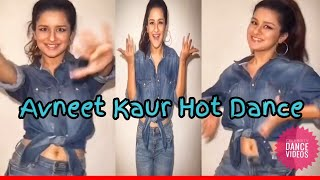 Avneet Kaur Hot Desi Dance Video||Cute Moves of Avneet Kaur New Musically,Like,Ad,Serial,Film 2018