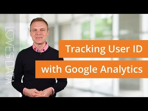 User ID in Google Analytics – Here's What You Need To Know