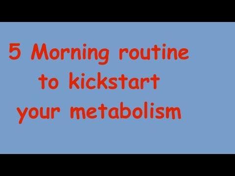 5 Morning Routine to kickstart your metabolism
