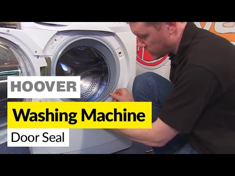 How to Replace a Hoover Washing Machine Door Seal