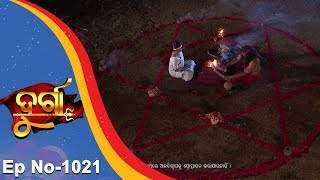 Durga | Full Ep 1021 | 17th Mar 2018 | Odia Serial - TarangTV
