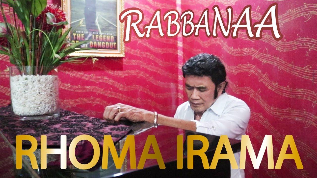 Download Rhoma Irama - Rabbanaa MP3 Gratis