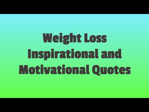 Weight Loss Inspirational Quotes | Weight Loss Motivational Quotes