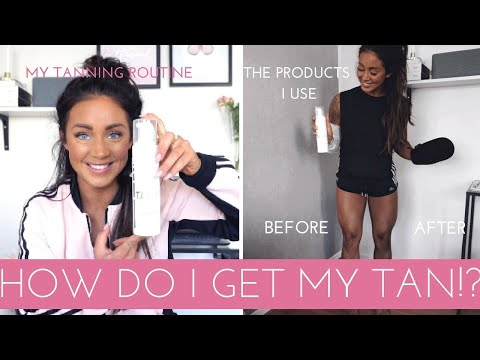 MY TANNING ROUTINE | BEST TIPS FOR FAKE TAN + THE PRODUCTS I USE