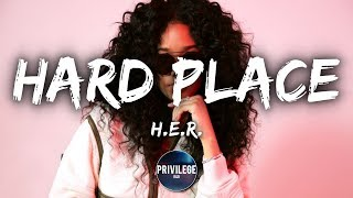 Her  Hard Place Lyrics
