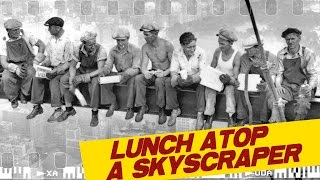 Lunch Atop A Skyscraper - Real or Fake? I ICONIC PHOTOGRAPHS #5