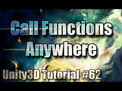 Unity3D Tutorial #62 [ Calling Functions from other Scripts ]