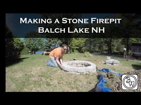Making a stone Fire Pit Time-lapse - Balch Lake, NH