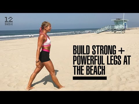 Build Strong, Powerful Legs at the Beach