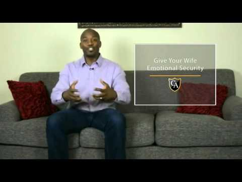 Give Your Wife Emotional Security | Husband Know-How