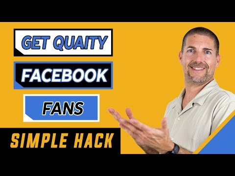 Get Quality Facebook Fans With This Simple Hack