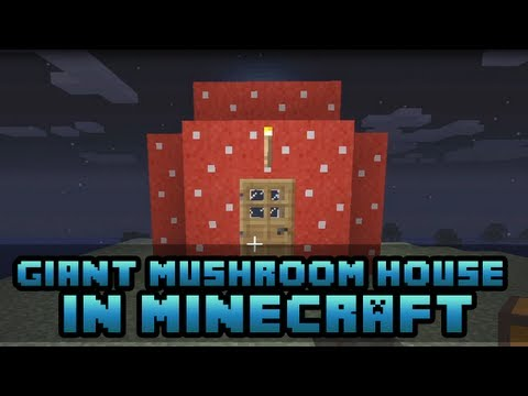 How to Make a Giant Mushroom House in Minecraft! [Minecraft Xbox + PC 'Tutorial']
