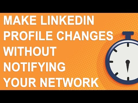 Make LinkedIn profile changes without notifying your network (NO YOUTUBE ADS)