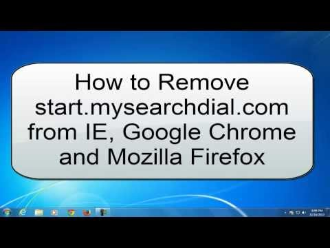 How to Remove mysearchdial from IE, Chrome and Mozilla Firefox