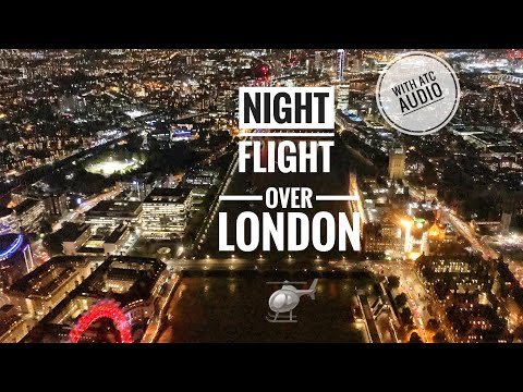 London Helicopter Routes at Night & Heathrow Crossing