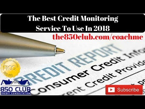 The Best Credit Monitoring Service In 2018 - www.the850club.com/coachme