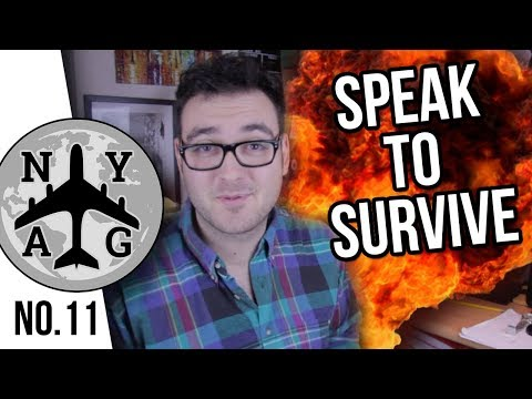 Learn a language to survive... LITERALLY - NYAG #11