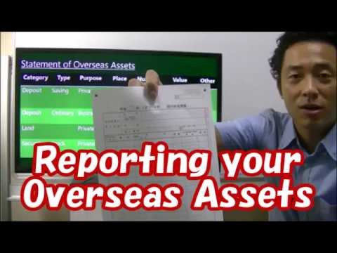#062 Reporting your Overseas Assets - Tax Saving in Japan