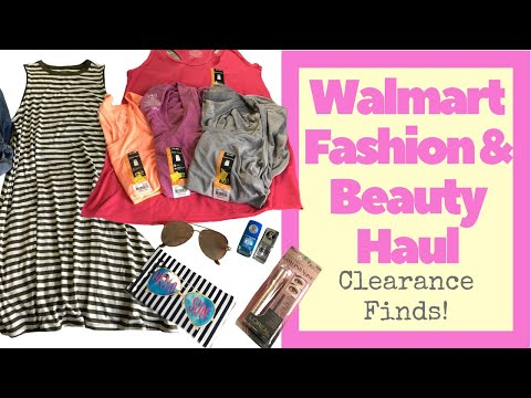 Walmart Fashion & Beauty Haul - CLEARANCE FINDS - Total Haul under $50, Capsule Wardrobe On A Budget
