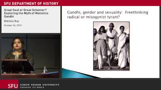 Great Soul or Great Schemer? Exploring the Myth of Mahatma Gandhi - Bidisha Ray