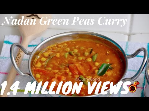 Kerala Nadan Green Peas Curry - Peas Masala -Perfect with Chapathi,Paratha,Nan etc/Recipe no 142