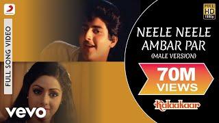 Neele Neele Ambar Par (Male Version) Kalaakaar , Kishore Kumar , Sridevi , Kunal Goswami