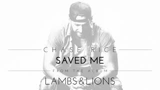 Chase Rice - Saved Me (Official Audio)