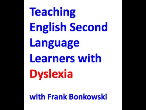 Teaching English Language Learners with Dyslexia