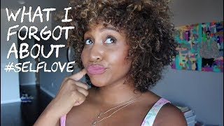 What I Forgot About Self Love