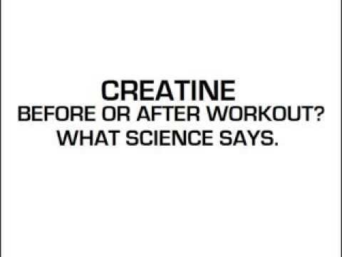 Creatine Before Or After Workout What Science Says