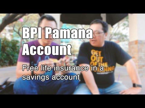 BPI Pamana Account: Free life Insurance in a savings account