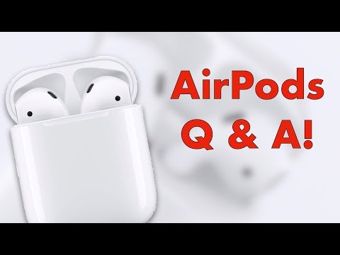 AirPods Q&A!
