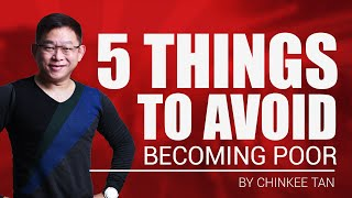 5 Things To Avoid Becoming Poor