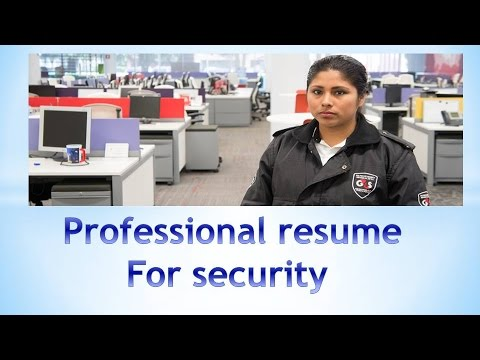 How to Write Professional resume for Security Job.