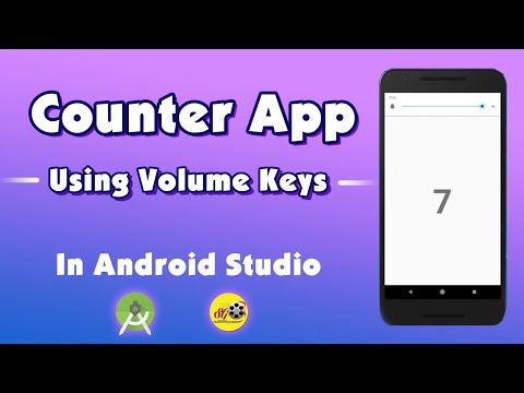 Counter App using Volume Keys in Android Studio | How to use Volume Keys in Android programmatically