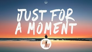 Download Gryffin - Just For A Moment (Lyrics) feat. Iselin