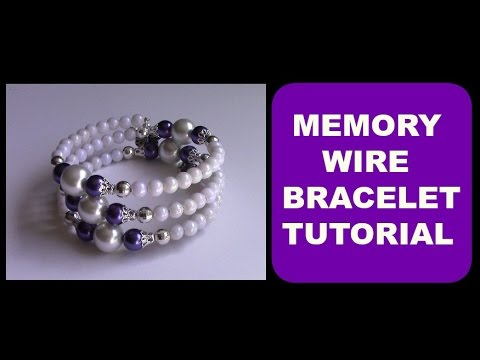 EASY STEP-BY-STEP MEMORY WIRE BRACELET TUTORIAL | DIY | HOW TO