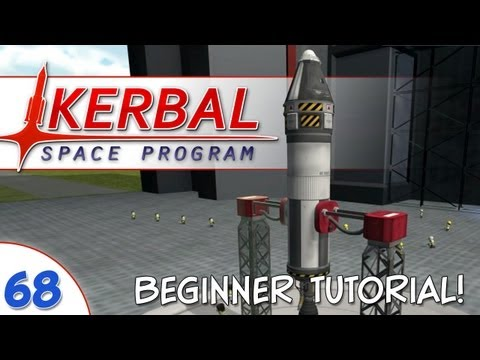 Kerbal Space Program - #068 - Tutorial: Beginner Rocket & Launch