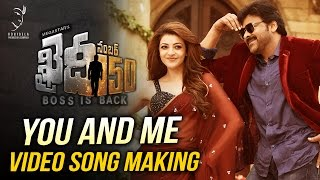 You And Me Video Song Making || Khaidi No 150 | Chiranjeevi | V V Vinayak | DSP