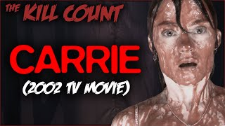 Carrie (2002) KILL COUNT